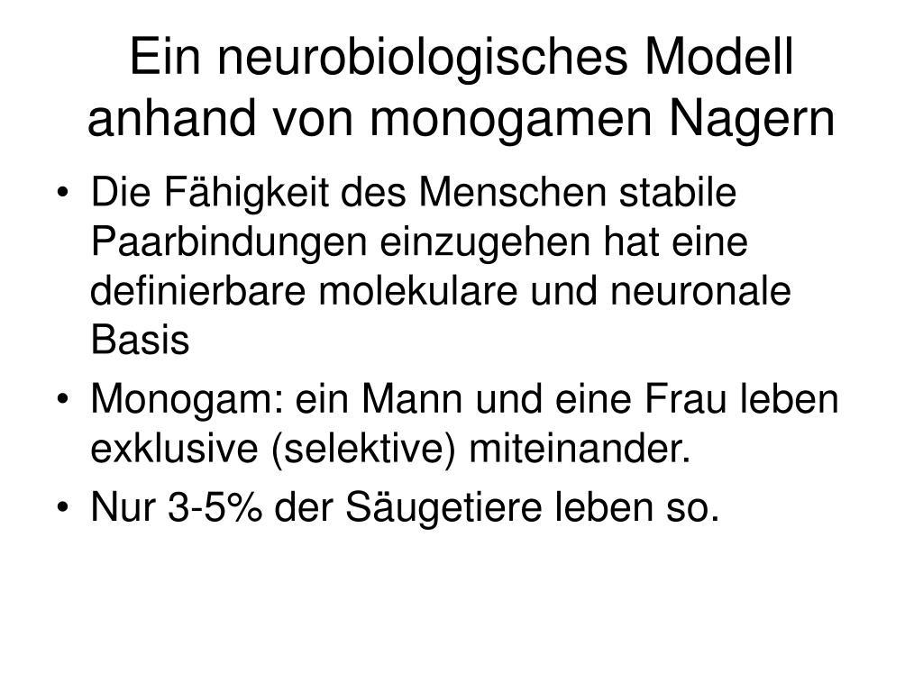 Ein neurobiologisches Modell anhand von monogamen Nagern