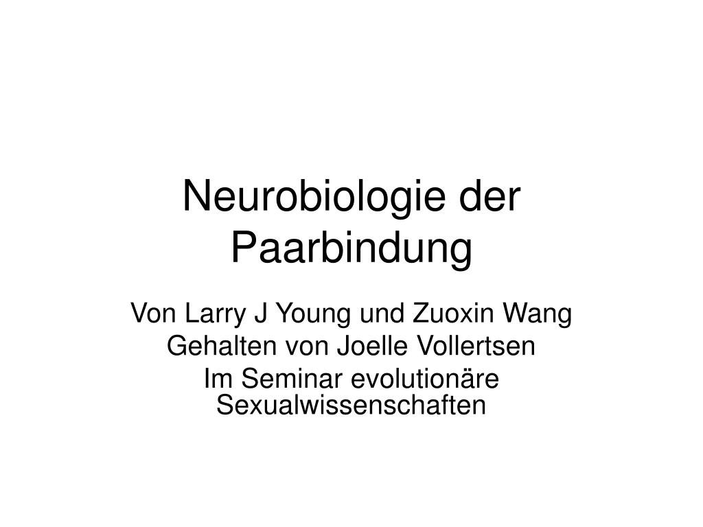 Neurobiologie der Paarbindung