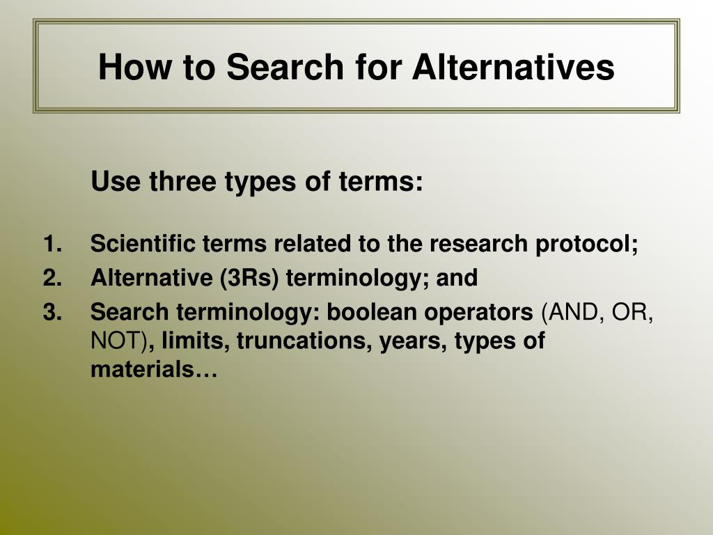 How to Search for Alternatives