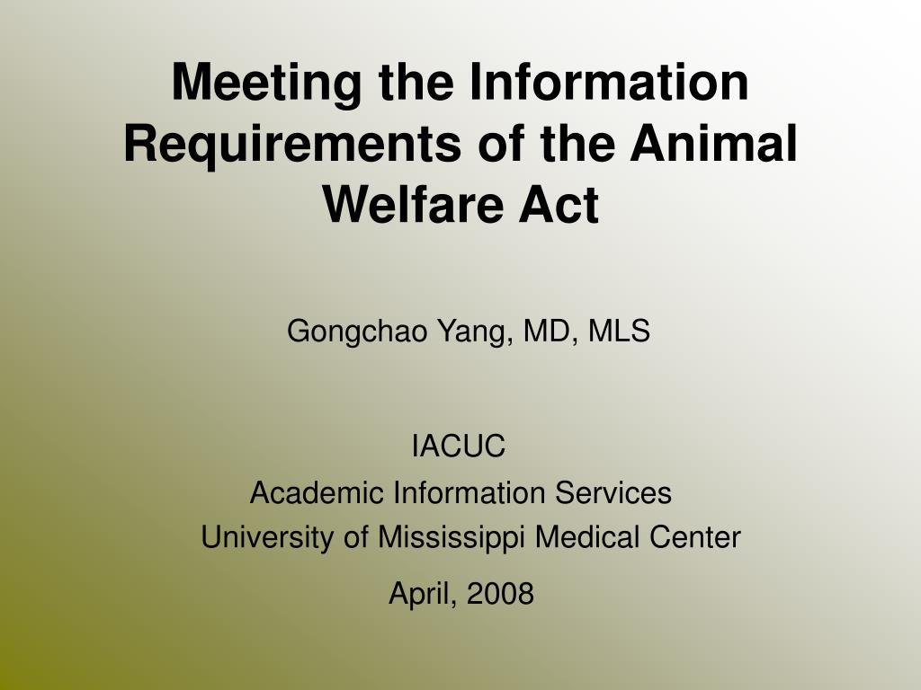 Meeting the Information Requirements of the Animal Welfare Act
