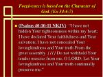 forgiveness is based on the character of god ex 34 6 715