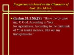 forgiveness is based on the character of god ex 34 6 718