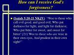 how can i receive god s forgiveness71