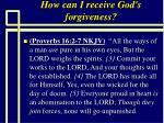 how can i receive god s forgiveness72