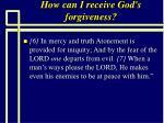 how can i receive god s forgiveness73