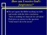 how can i receive god s forgiveness76