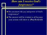 how can i receive god s forgiveness92