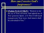 how can i receive god s forgiveness93