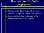 how can i receive god s forgiveness95