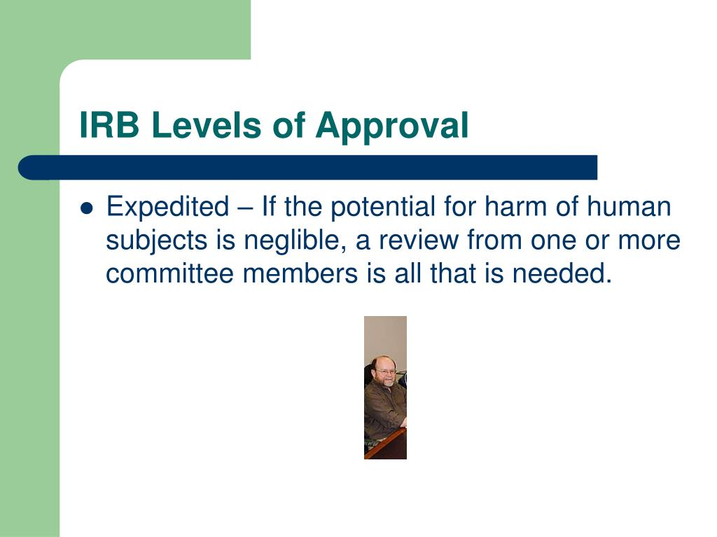 IRB Levels of Approval