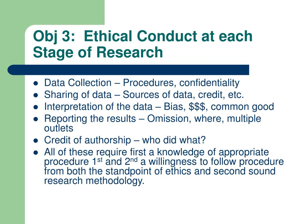Obj 3:  Ethical Conduct at each