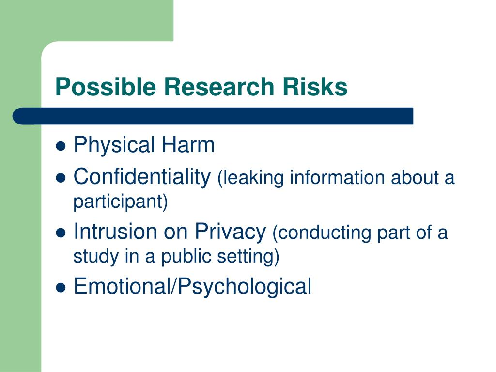 Possible Research Risks
