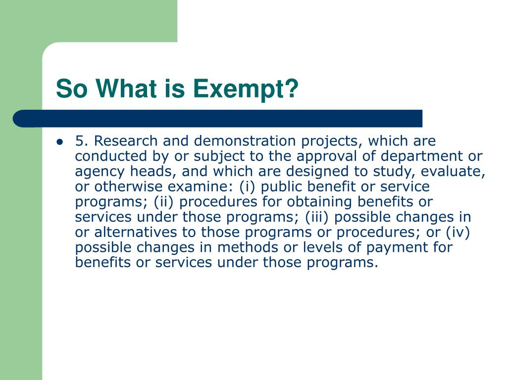 So What is Exempt?