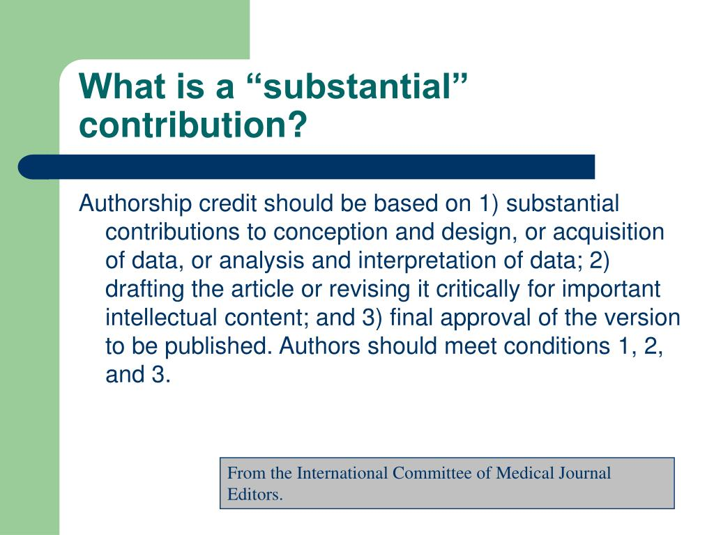 "What is a ""substantial"" contribution?"