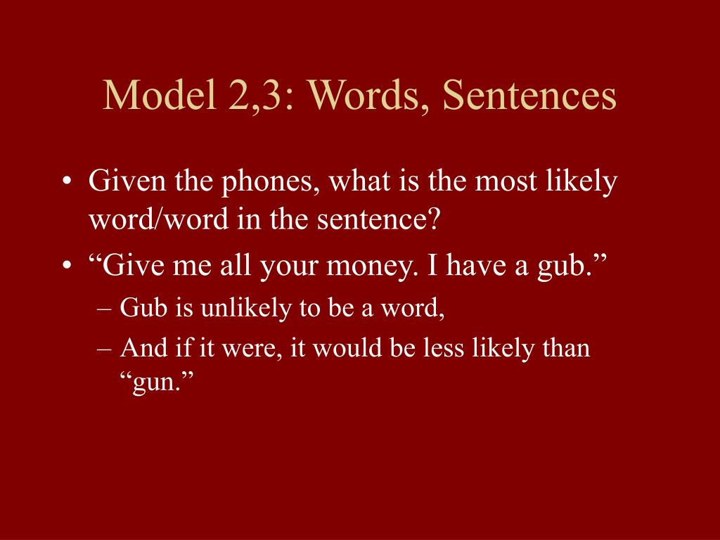 Model 2,3: Words, Sentences