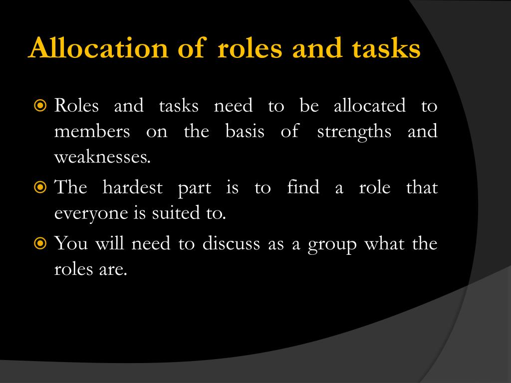 Allocation of roles and tasks