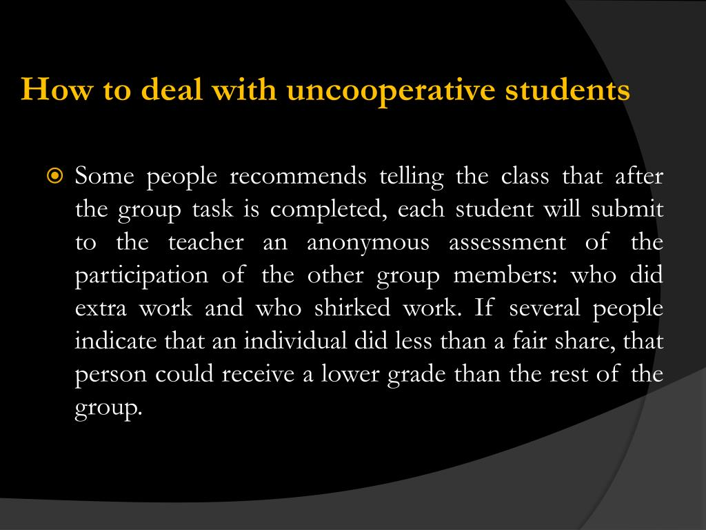 How to deal with uncooperative students
