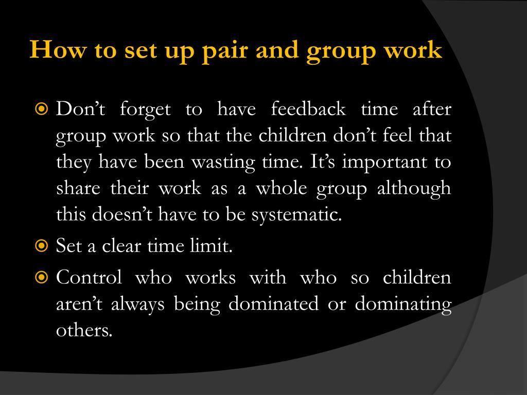 How to set up pair and group work