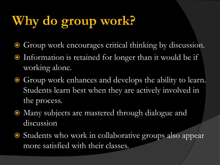 Why do group work