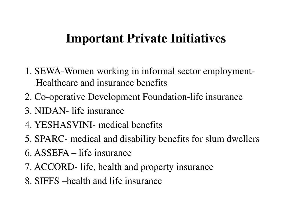 Important Private Initiatives