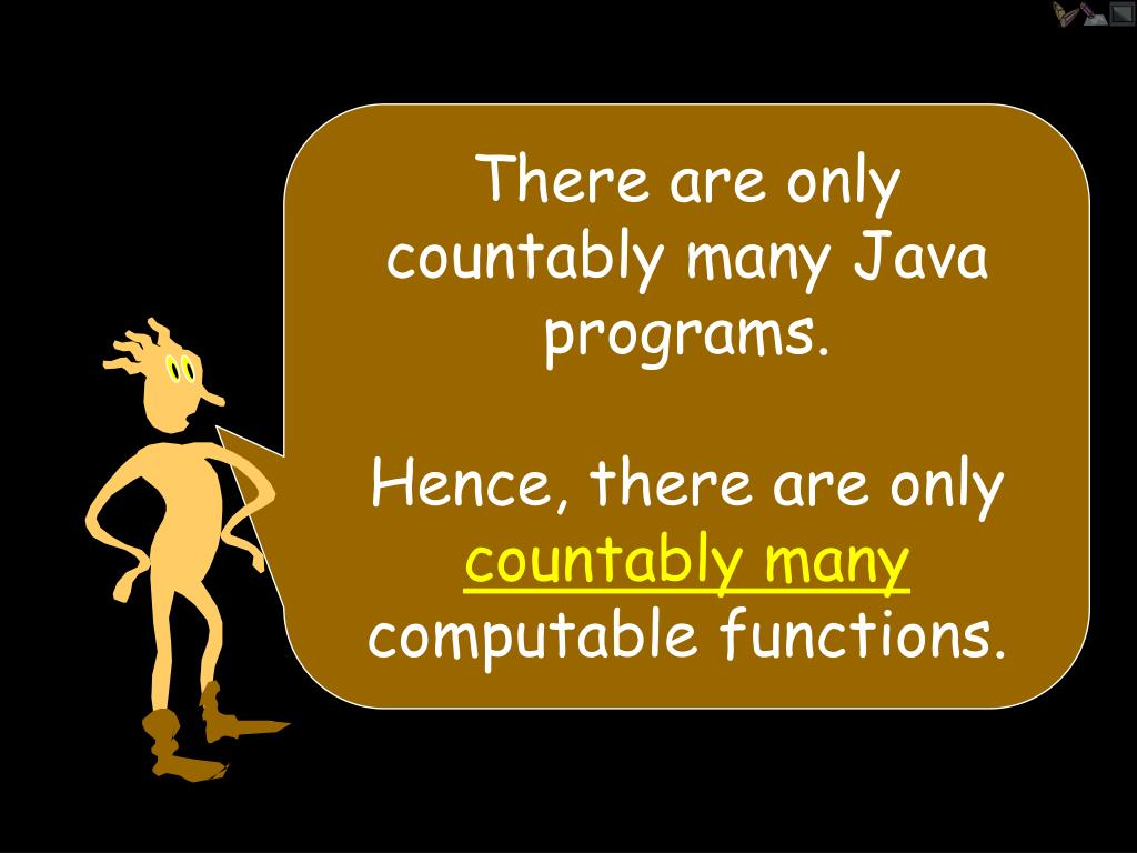 There are only countably many Java programs.