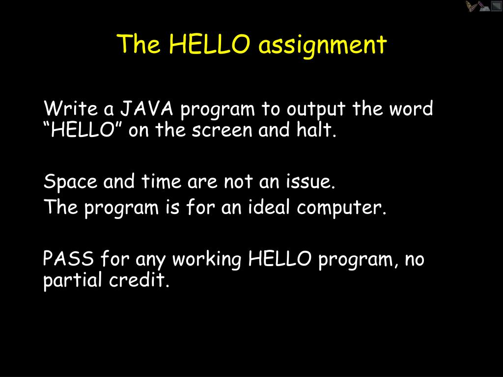 The HELLO assignment