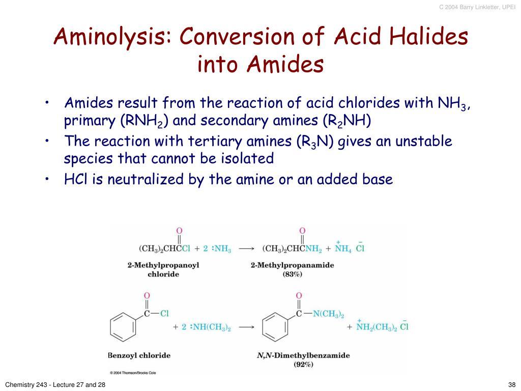 Aminolysis: Conversion of Acid Halides into Amides