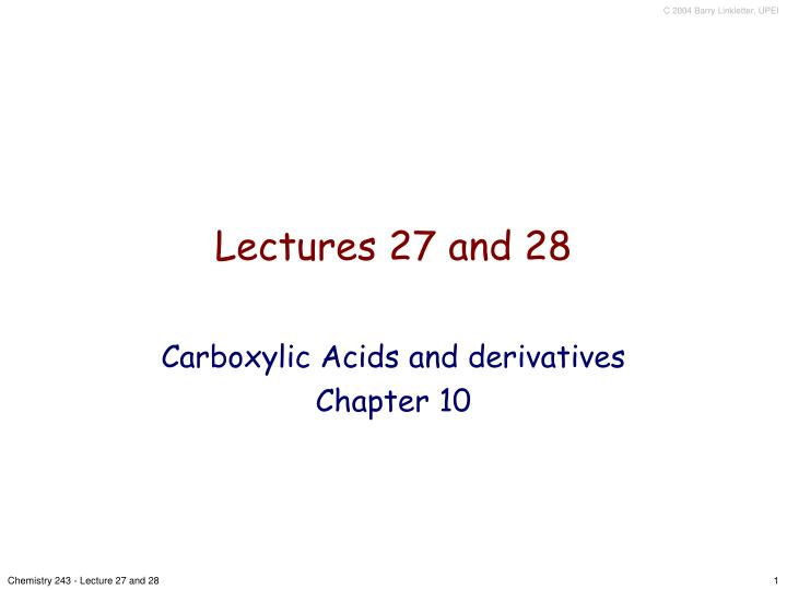Lectures 27 and 28