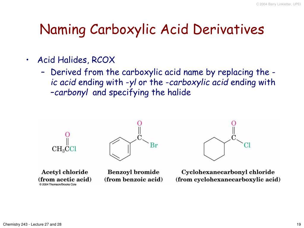 Naming Carboxylic Acid Derivatives