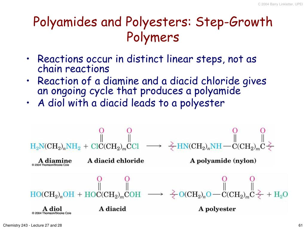 Polyamides and Polyesters: Step-Growth Polymers