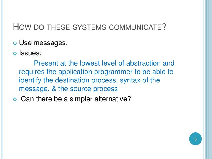 How do these systems communicate
