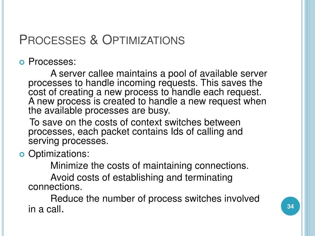 Processes & Optimizations