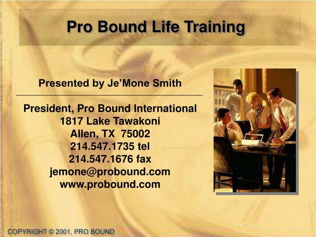 Pro Bound Life Training