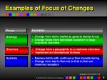 examples of focus of changes
