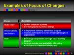 examples of focus of changes9