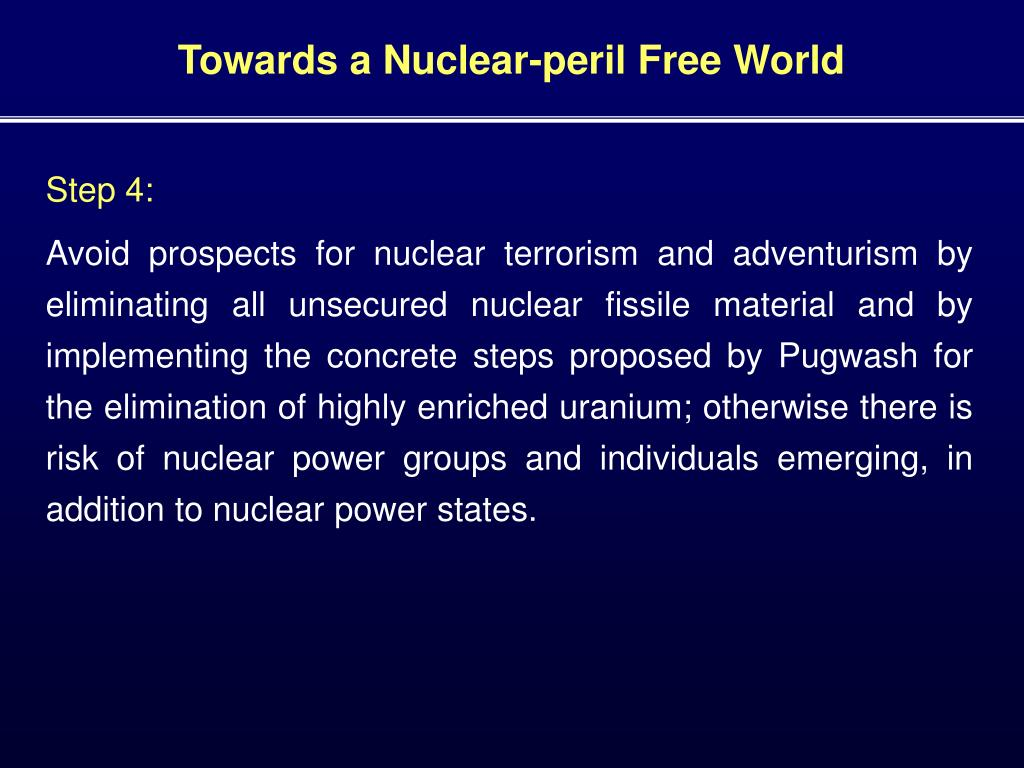 Towards a Nuclear-peril Free World