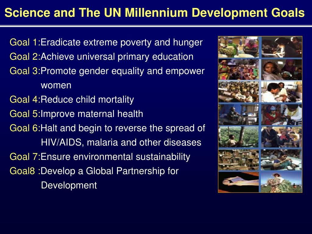 Science and The UN Millennium Development Goals