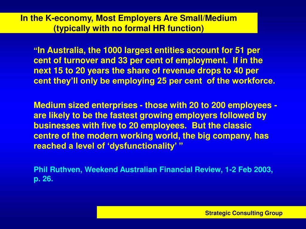 In the K-economy, Most Employers Are Small/Medium
