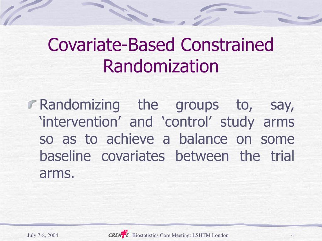 Covariate-Based Constrained Randomization