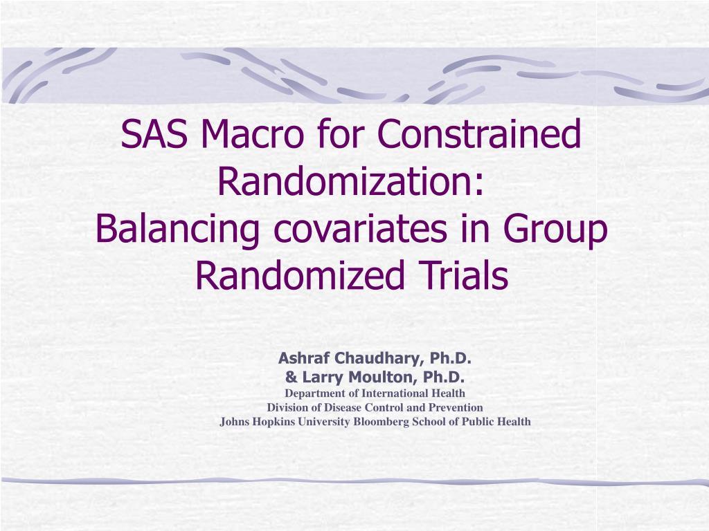 SAS Macro for Constrained Randomization: