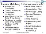 invoice matching enhancements in 8 1
