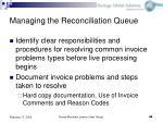managing the reconciliation queue