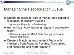 managing the reconciliation queue48