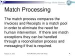 match processing