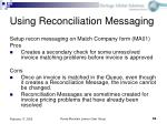 using reconciliation messaging
