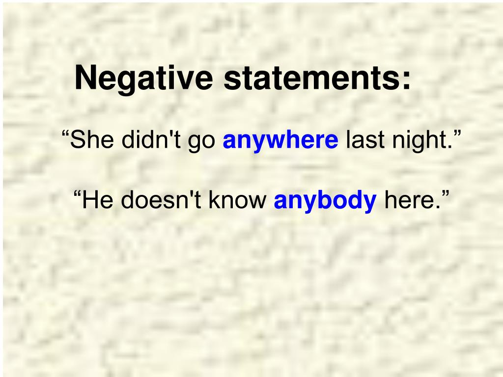 Negative statements:
