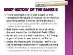 brief history of the banks ii