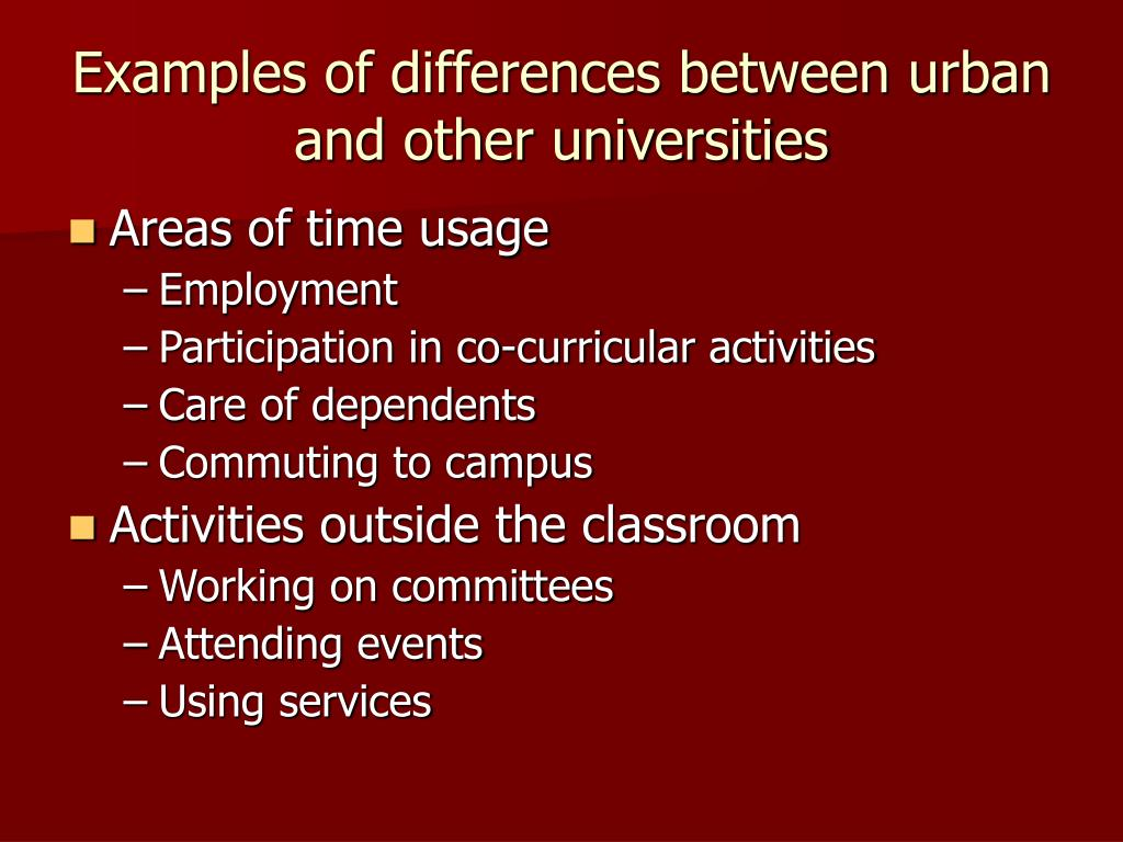 Examples of differences between urban and other universities