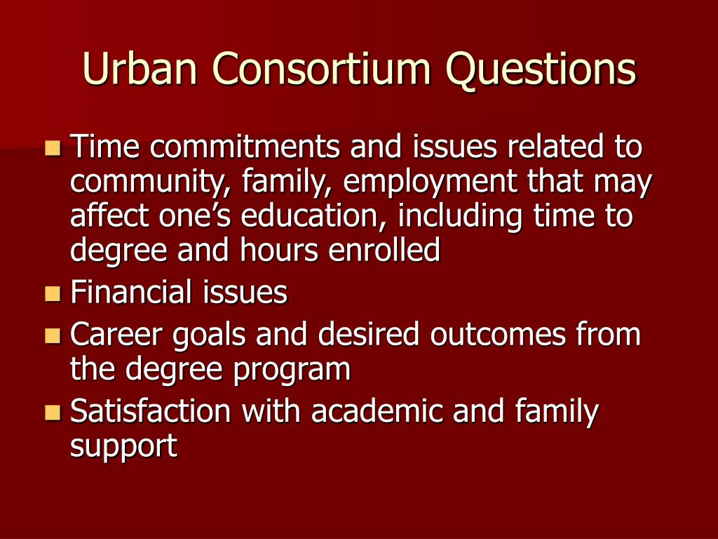 Urban Consortium Questions