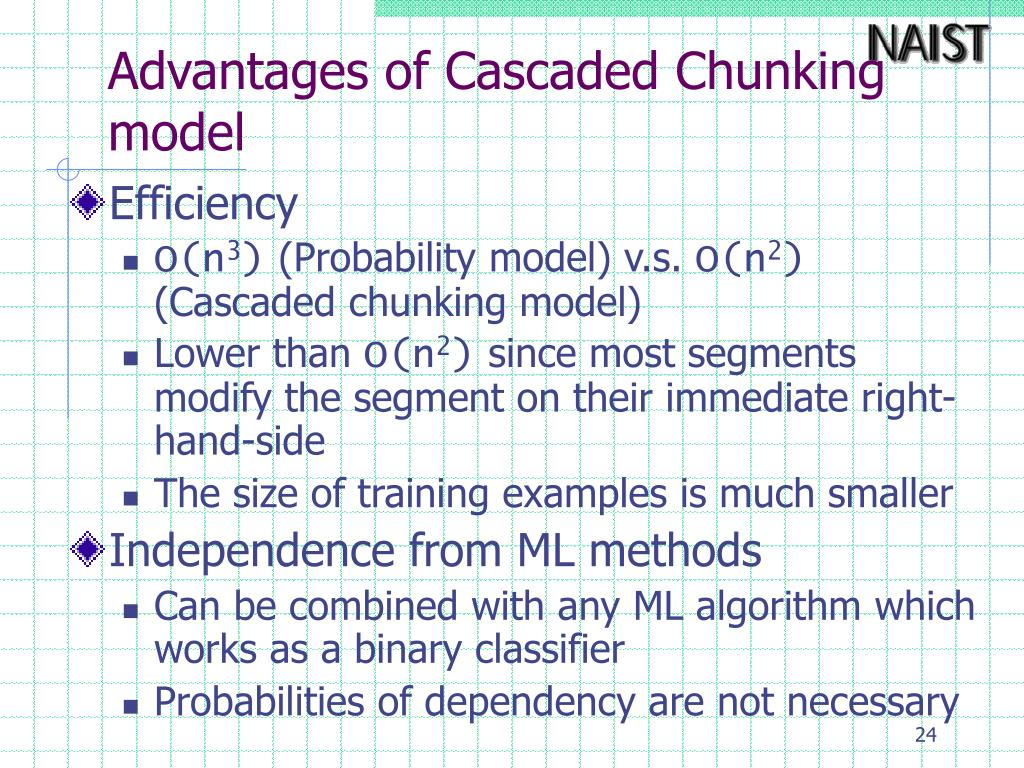 Advantages of Cascaded Chunking model